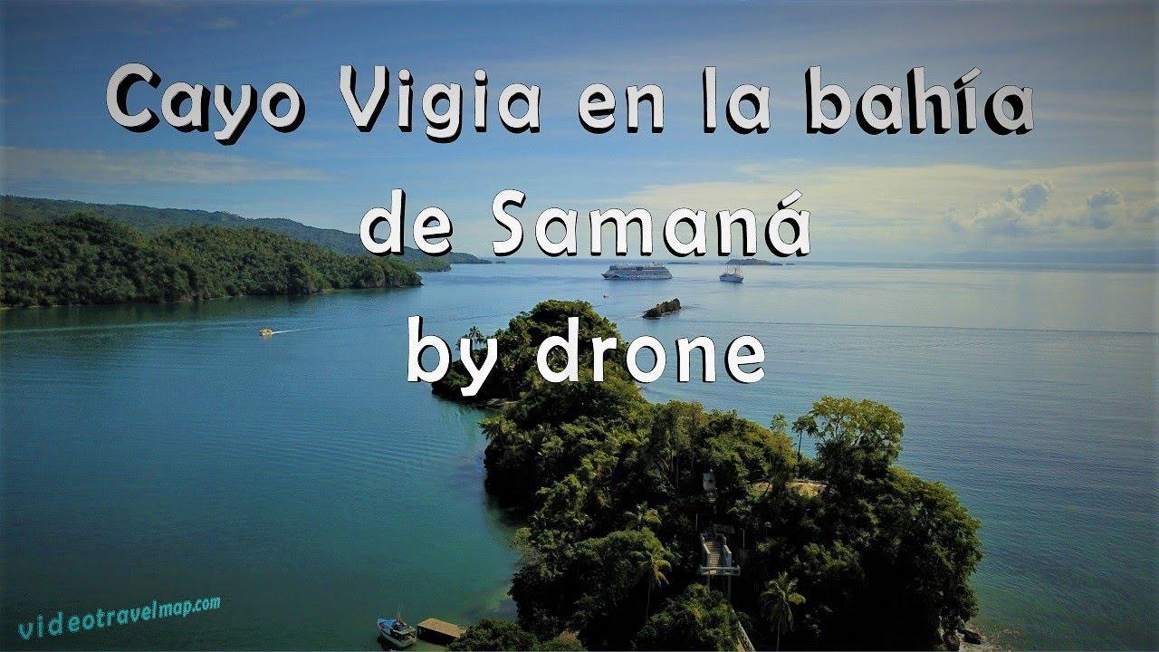 Cayo Vigia oraz Samana Bay z drona