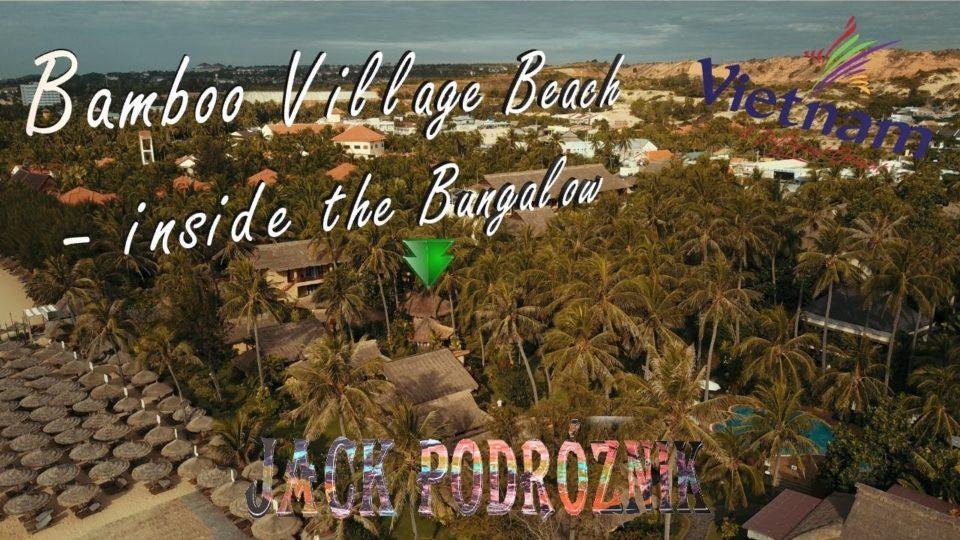 Wewnątrz Bungalowa w Bamboo Resort w Mui Ne
